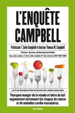 L'ENQUETE CAMPBELL - LA PLUS GRANDE ETUDE DE NUTRITION JAMAIS REALISEE