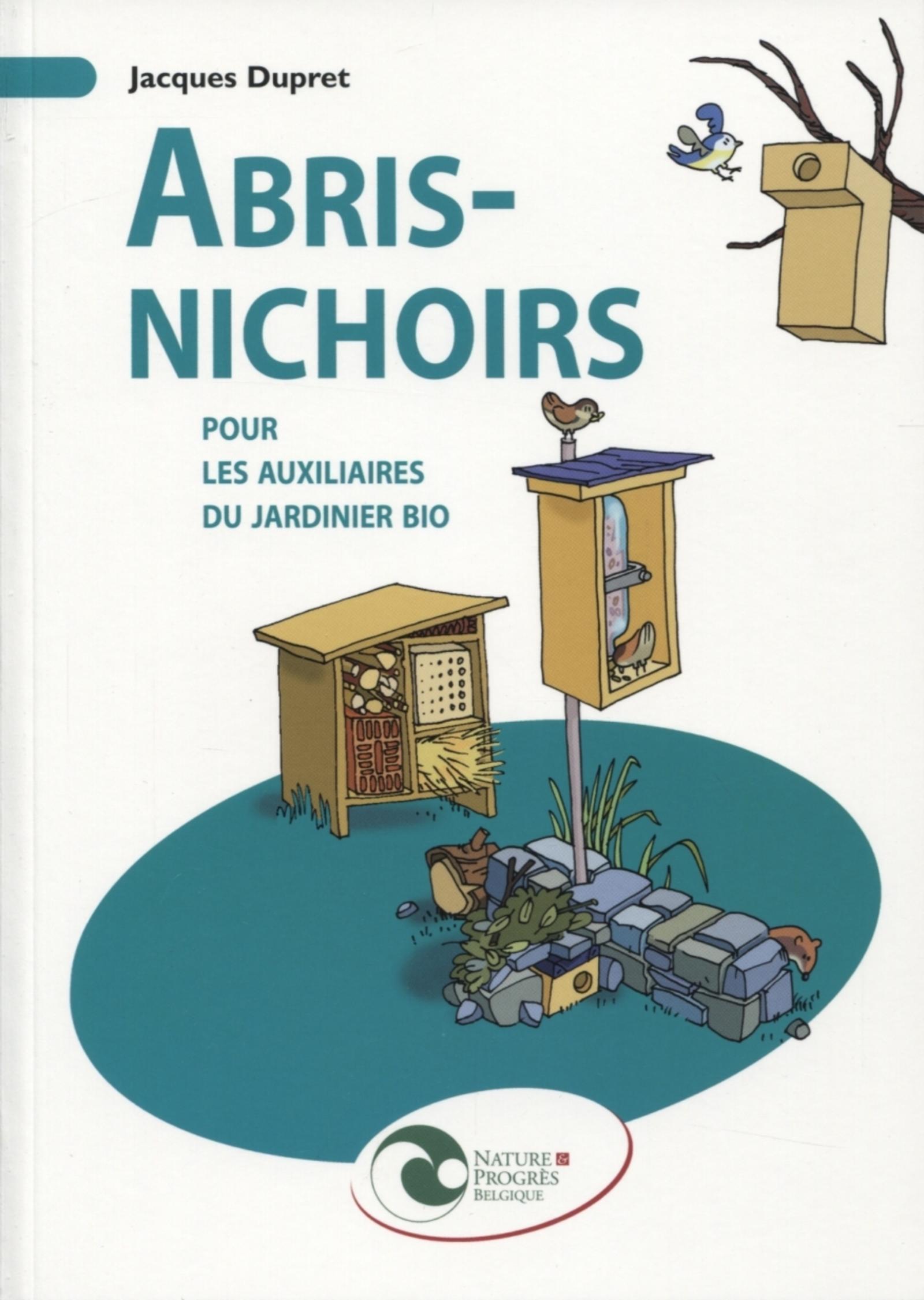 ABRIS-NICHOIRS POUR LES AUXILIAIRES DU JARDINIER BIO