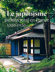 JAPONISME ARCHITECTURAL EN FRANCE (LE)