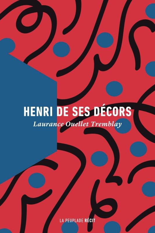 HENRI DE SES DECORS