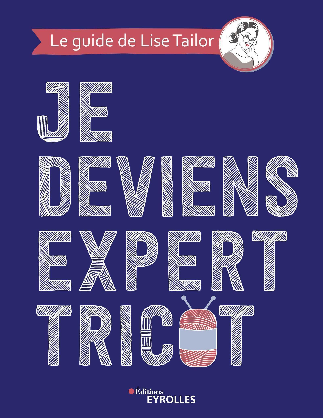 JE DEVIENS EXPERT TRICOT