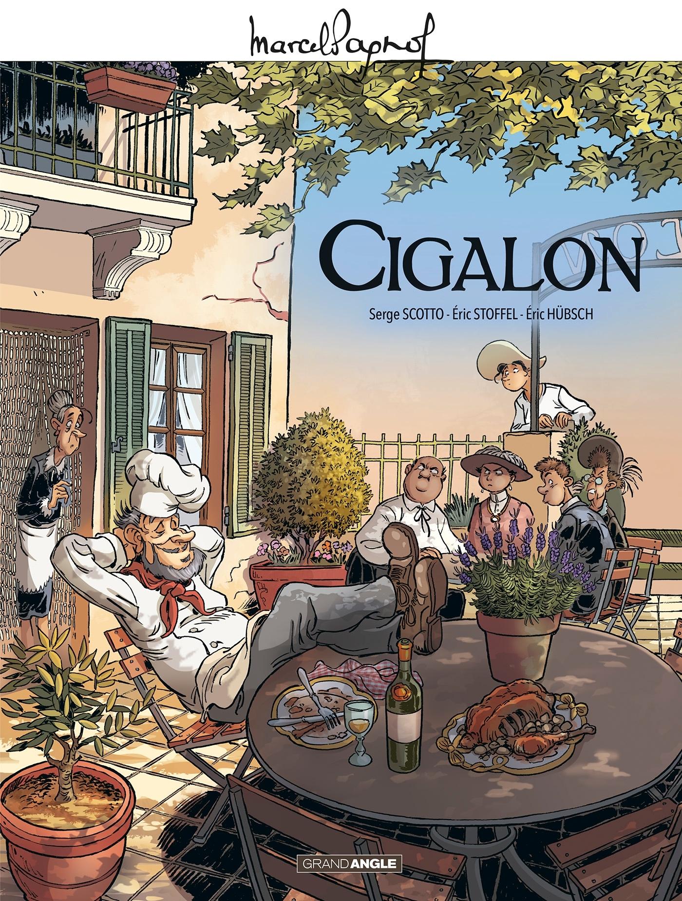 M. PAGNOL EN BD - CIGALON - HISTOIRE COMPLETE