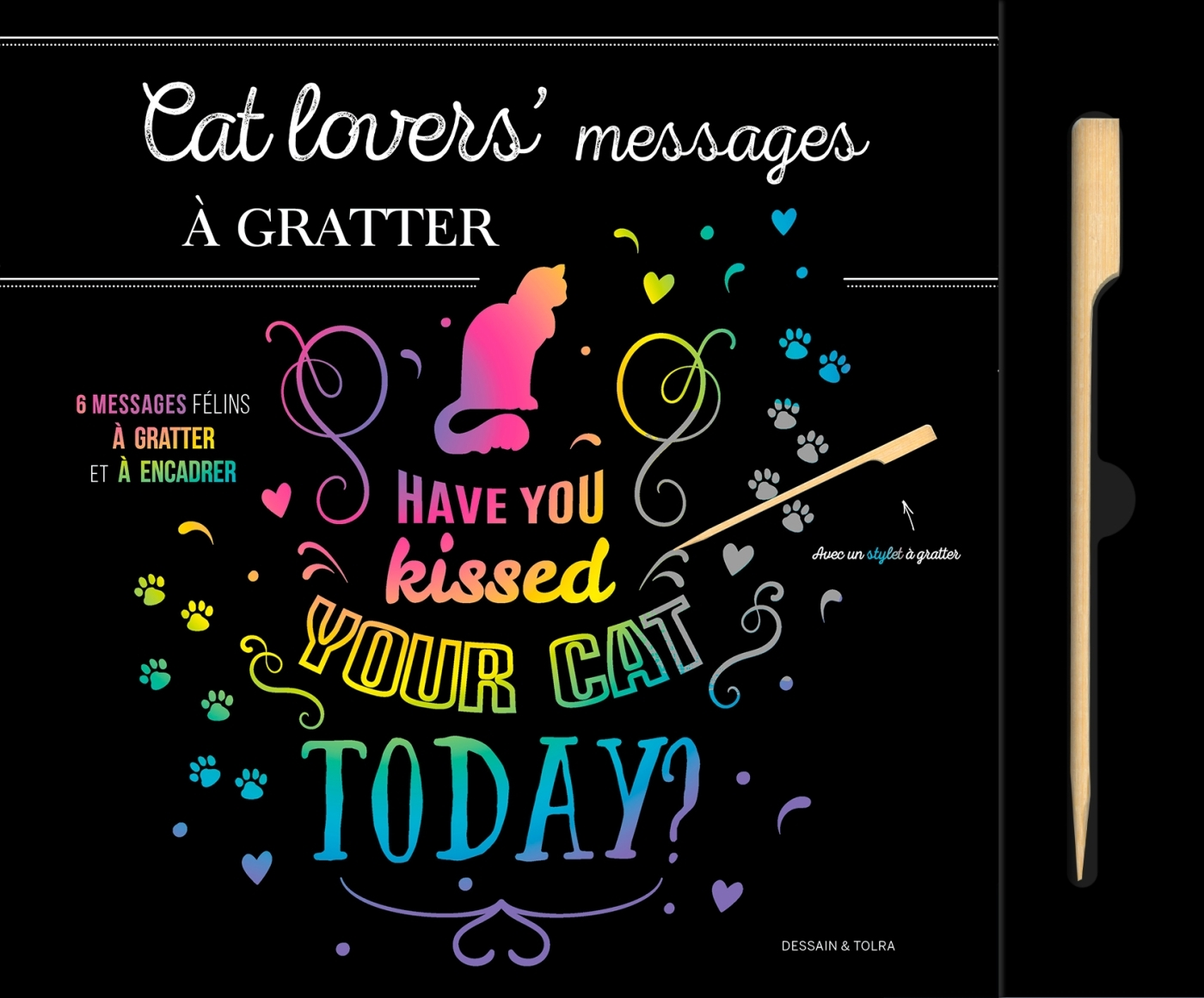 CAT LOVERS' MESSAGES A GRATTER
