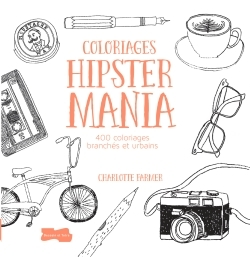HIPSTER MANIA 400 COLORIAGES BRANCHES ET URBAINS