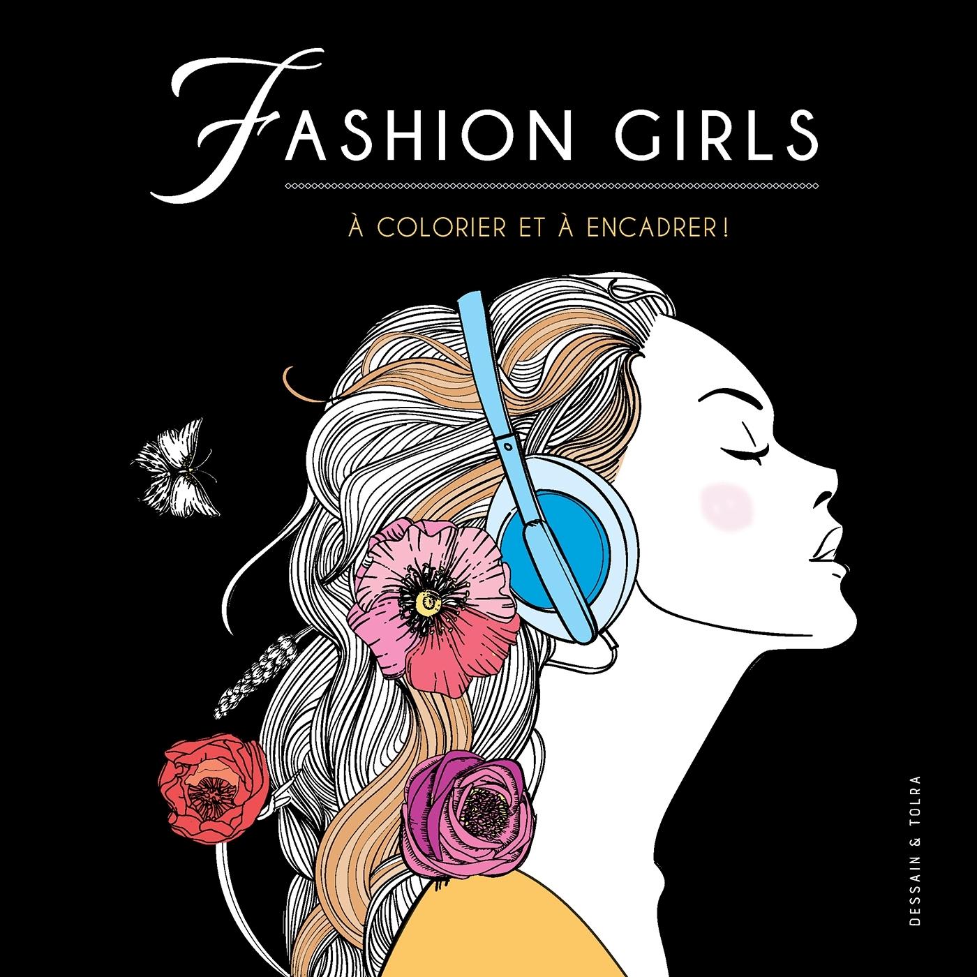 FASHION GIRLS - A COLORIER ET A ENCADRER
