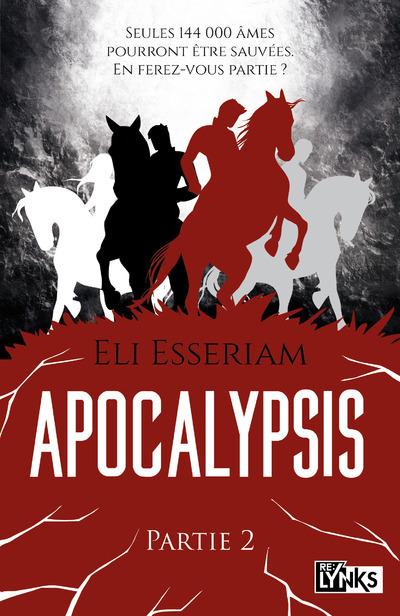 APOCALYPSIS - PARTIE 2