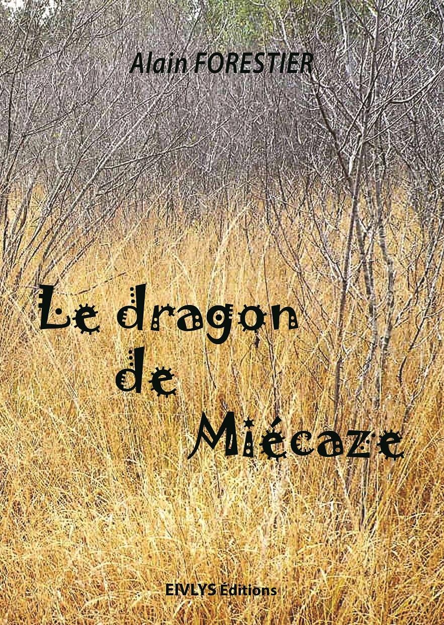 LE DRAGON DE MIECAZE