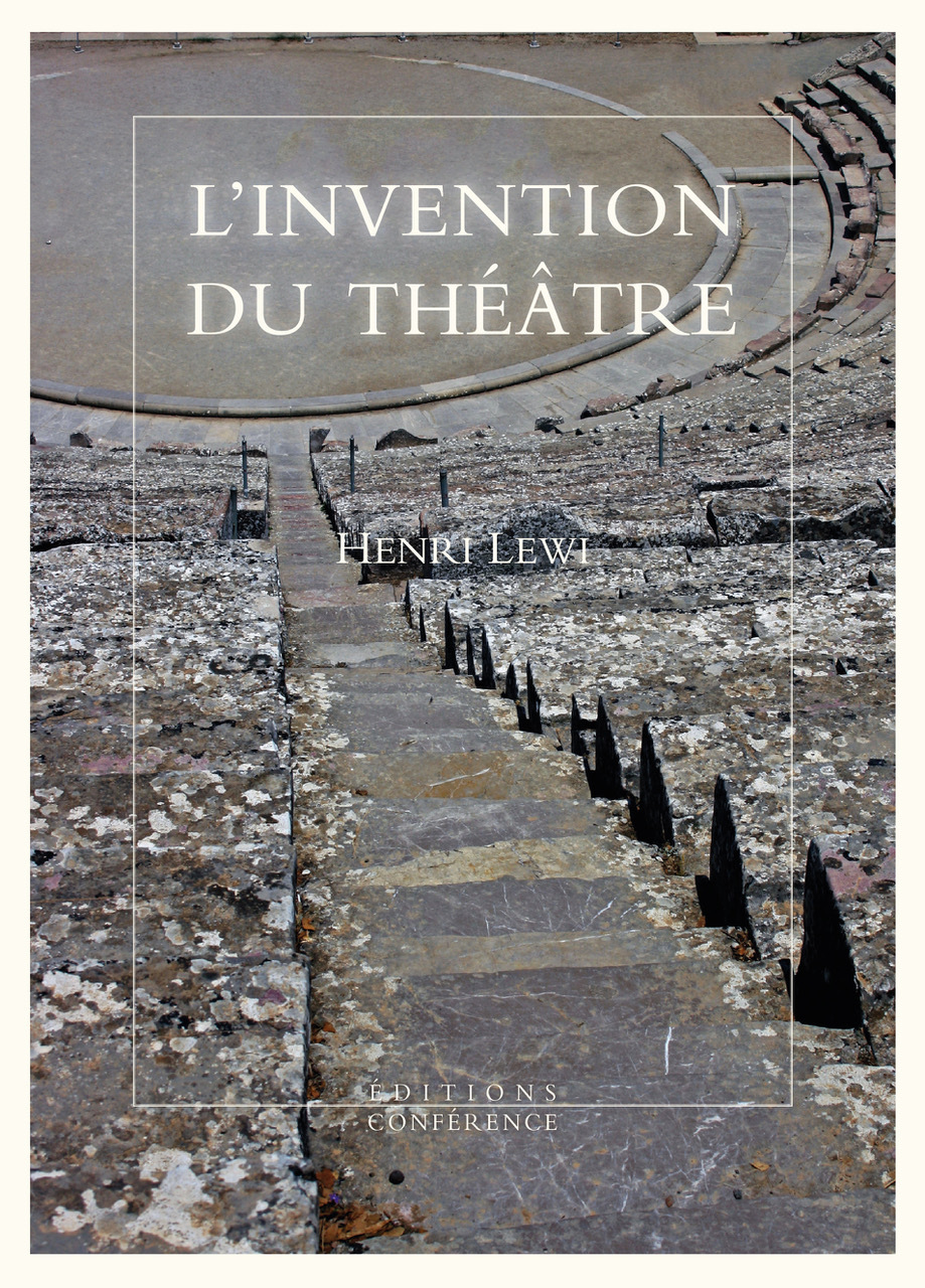L'INVENTION DU THEATRE - & AUTRES FICTIONS