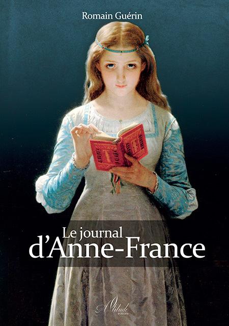 LE JOURNAL D'ANNE-FRANCE