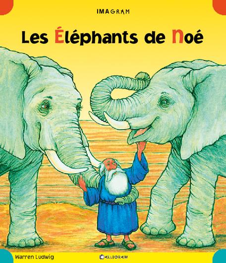 LES ELEPHANTS DE NOE