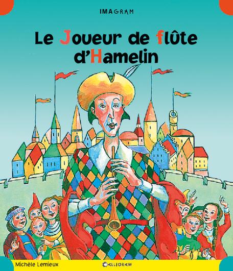 LE JOUEUR DE FLUTE D'HAMELIN