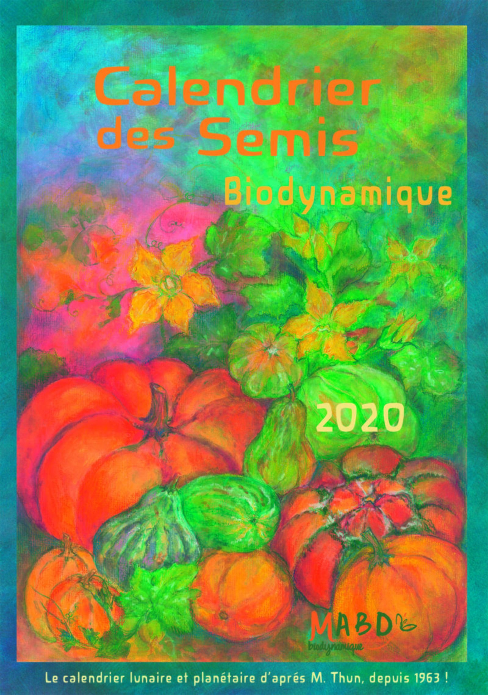 CALENDRIER DES SEMIS 2020 - BIODYNAMIQUE