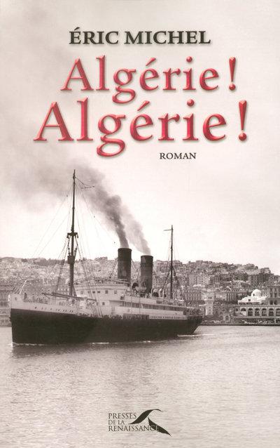 ALGERIE ! ALGERIE !