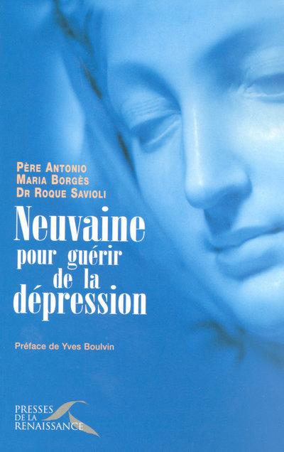 NEUVAINE POUR GUERIR DE LA DEPRESSION