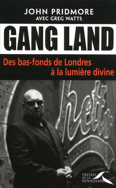 GANG LAND DES BAS-FONDS DE LONDRES A LA LUMIERE DIVINE