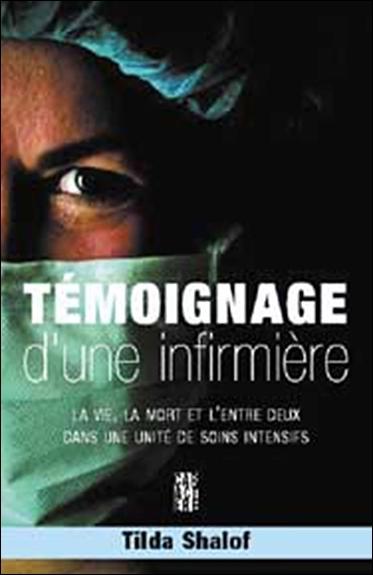 TEMOIGNAGE D'UNE INFIRMIERE