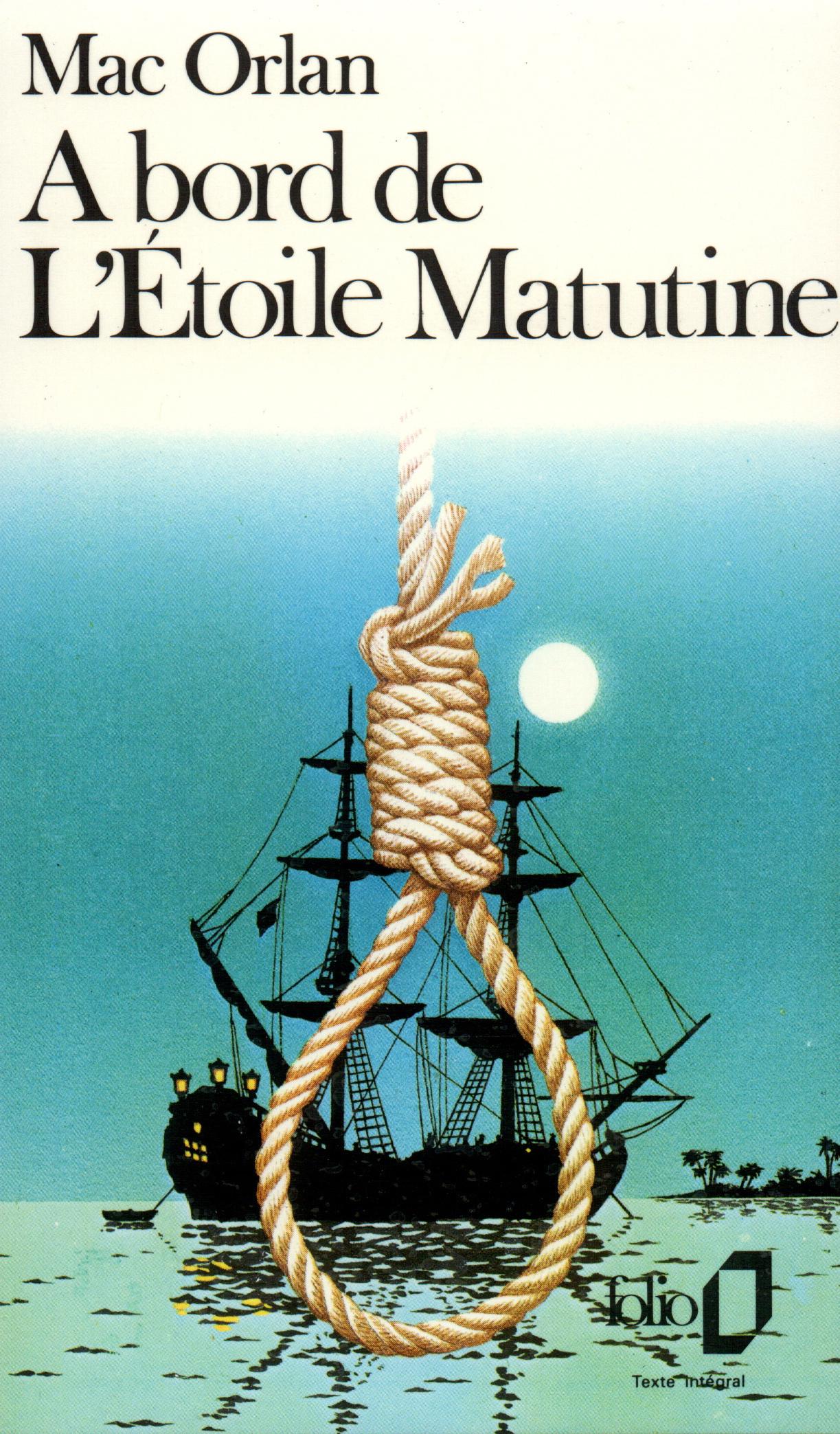 A BORD DE L'ETOILE MATUTINE