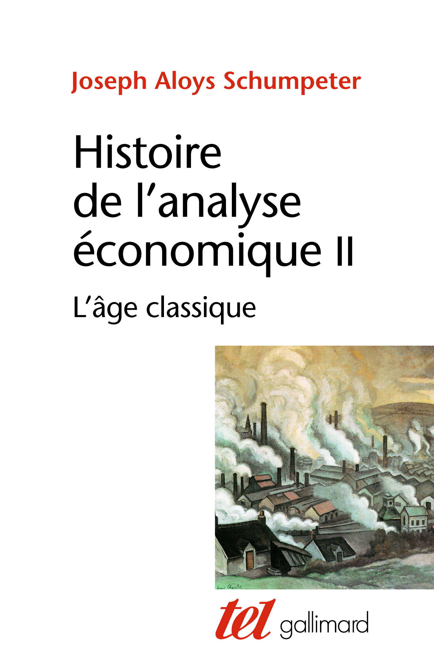 HISTOIRE DE L'ANALYSE ECONOMIQUE (TOME 2-L'AGE CLASSIQUE (1790 A 1870))