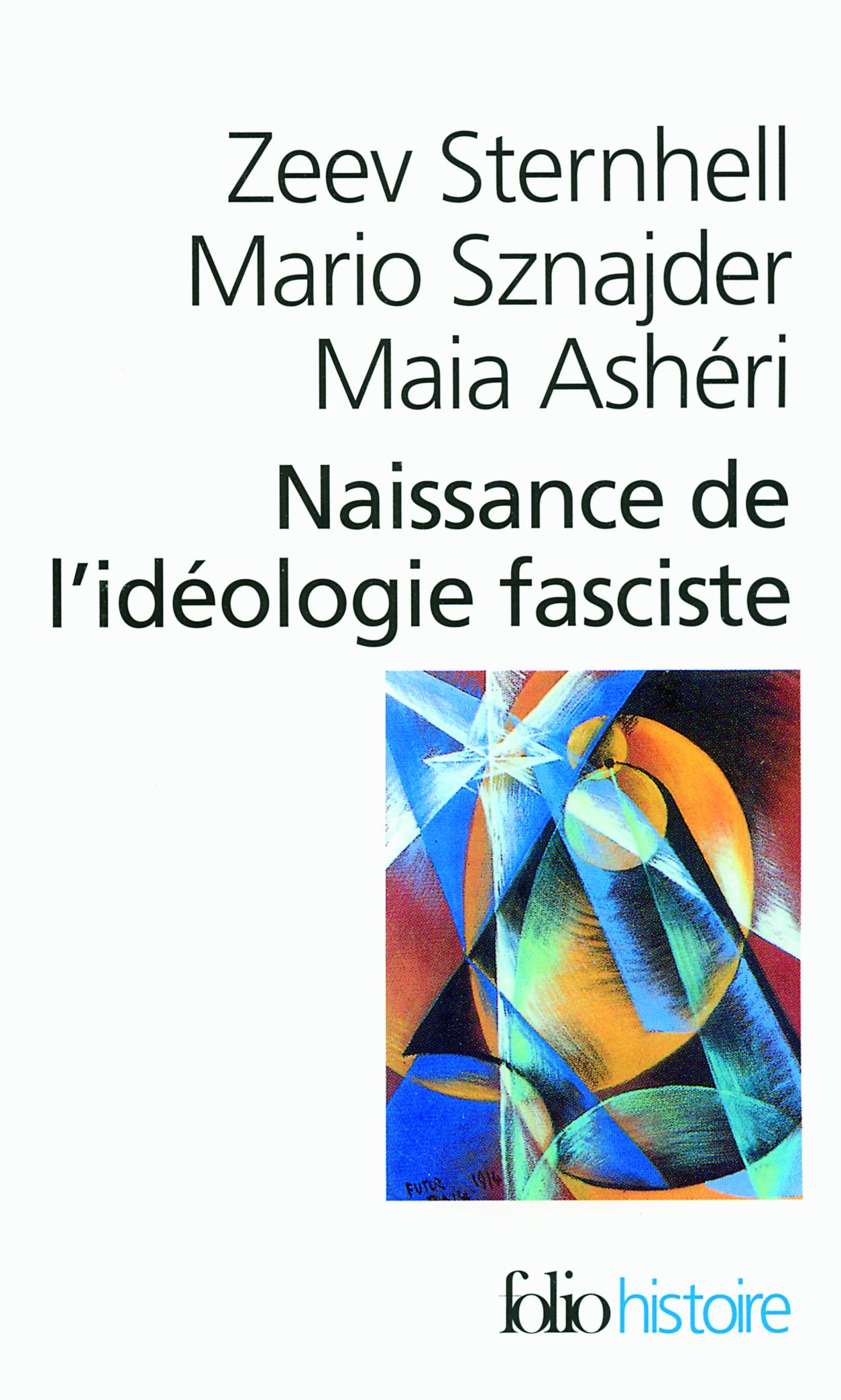 NAISSANCE DE L'IDEOLOGIE FASCISTE