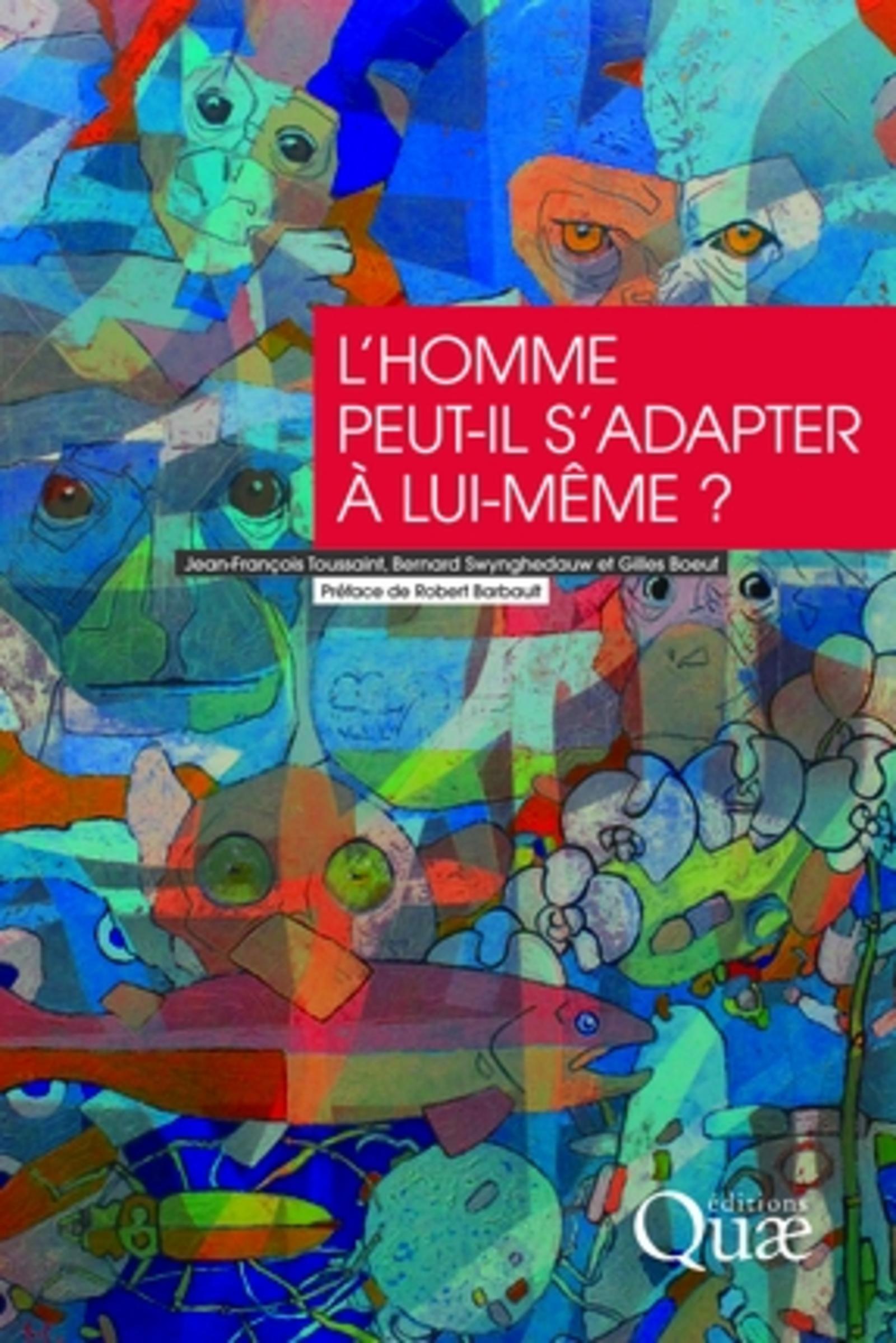 L'HOMME PEUT-IL S'ADAPTER A LUI-MEME ?