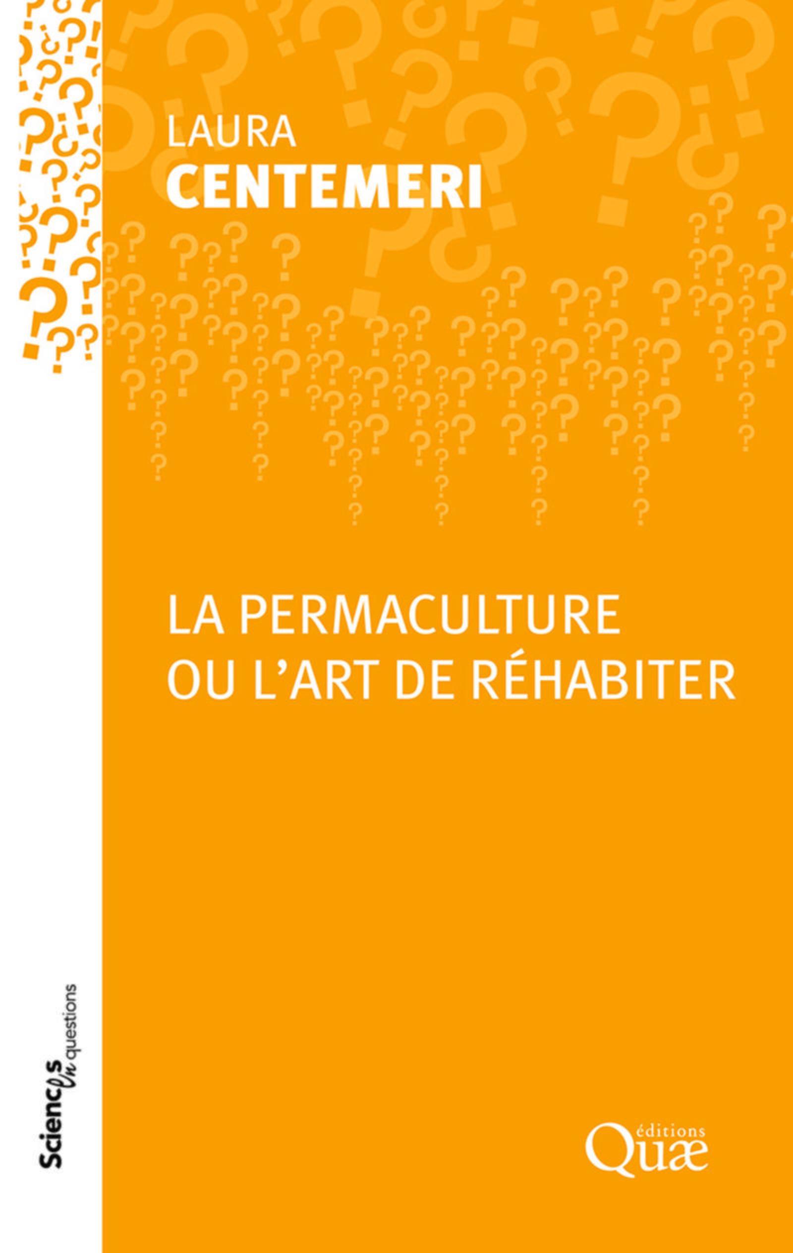 LA PERMACULTURE OU L'ART DE REHABITER