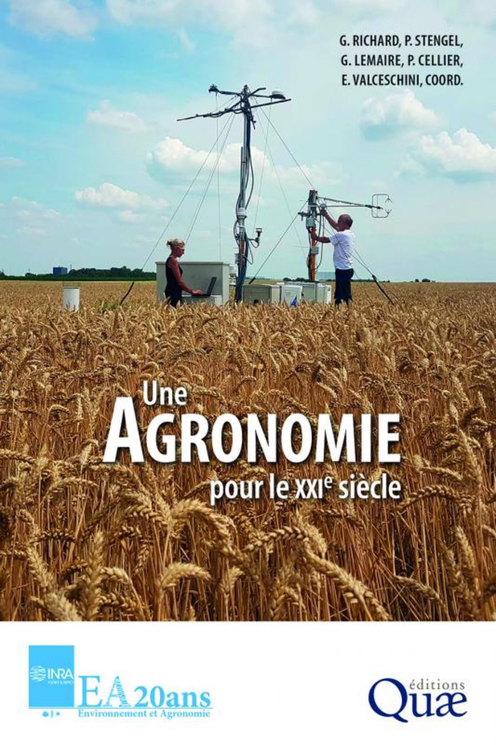 UNE AGRONOMIE POUR LE XXIE SIECLE