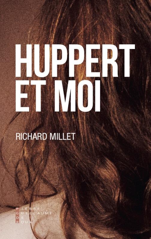HUPPERT ET MOI