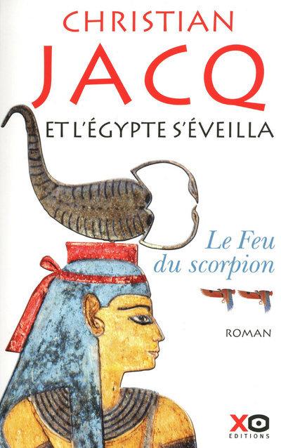 ET L'EGYPTE S'EVEILLA - TOME 2 - LE FEU DU SCORPION - VOL02