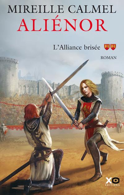 ALIENOR - TOME 2 L'ALLIANCE BRISEE - VOL02