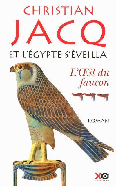ET L'EGYPTE S'EVEILLA - TOME 3 - L'OEIL DU FAUCON - VOLUME 03