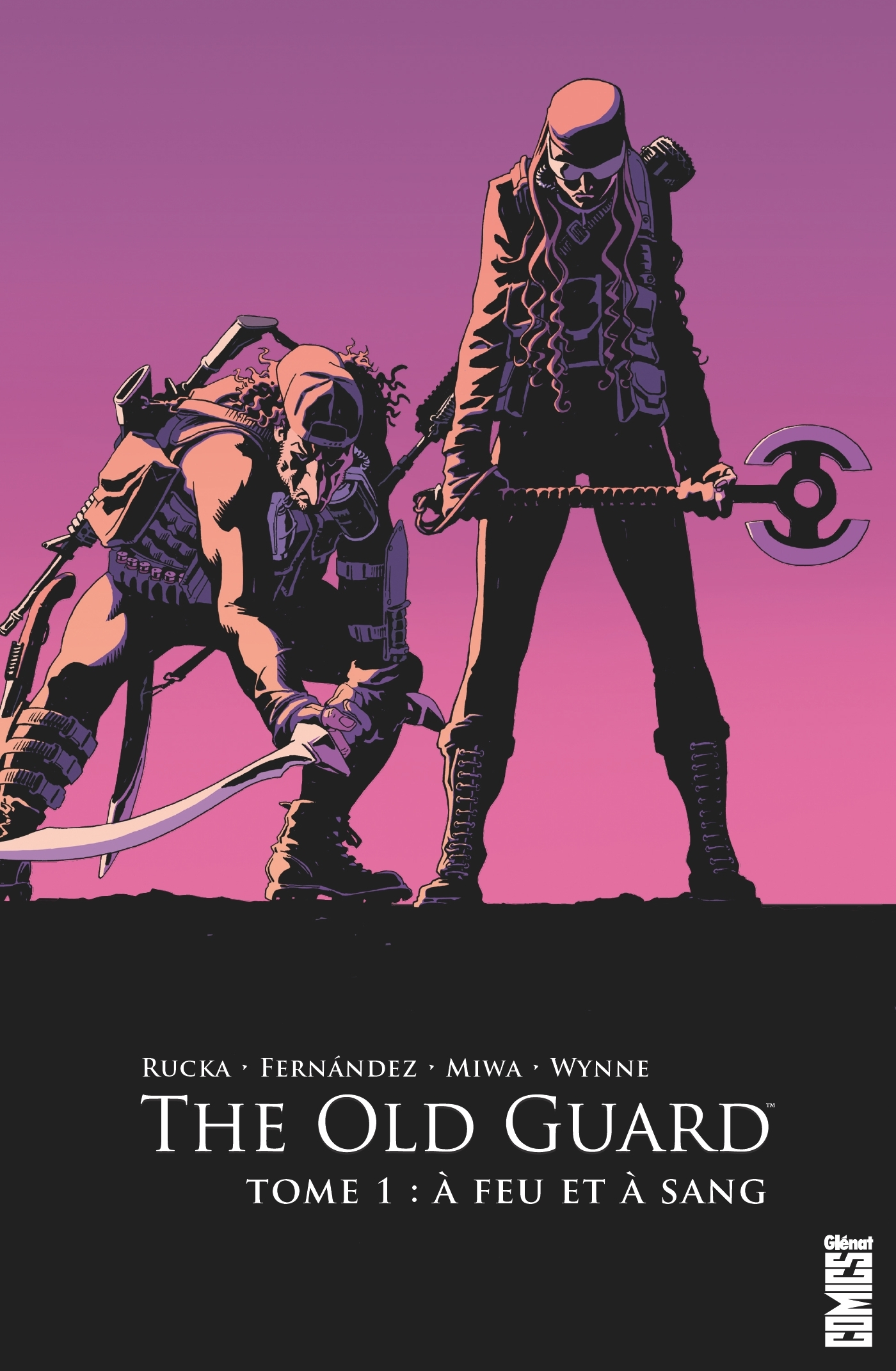 THE OLD GUARD - TOME 01 - A FEU ET A SANG