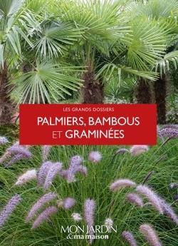 PALMIERS, BAMBOUS ET GRAMINEES