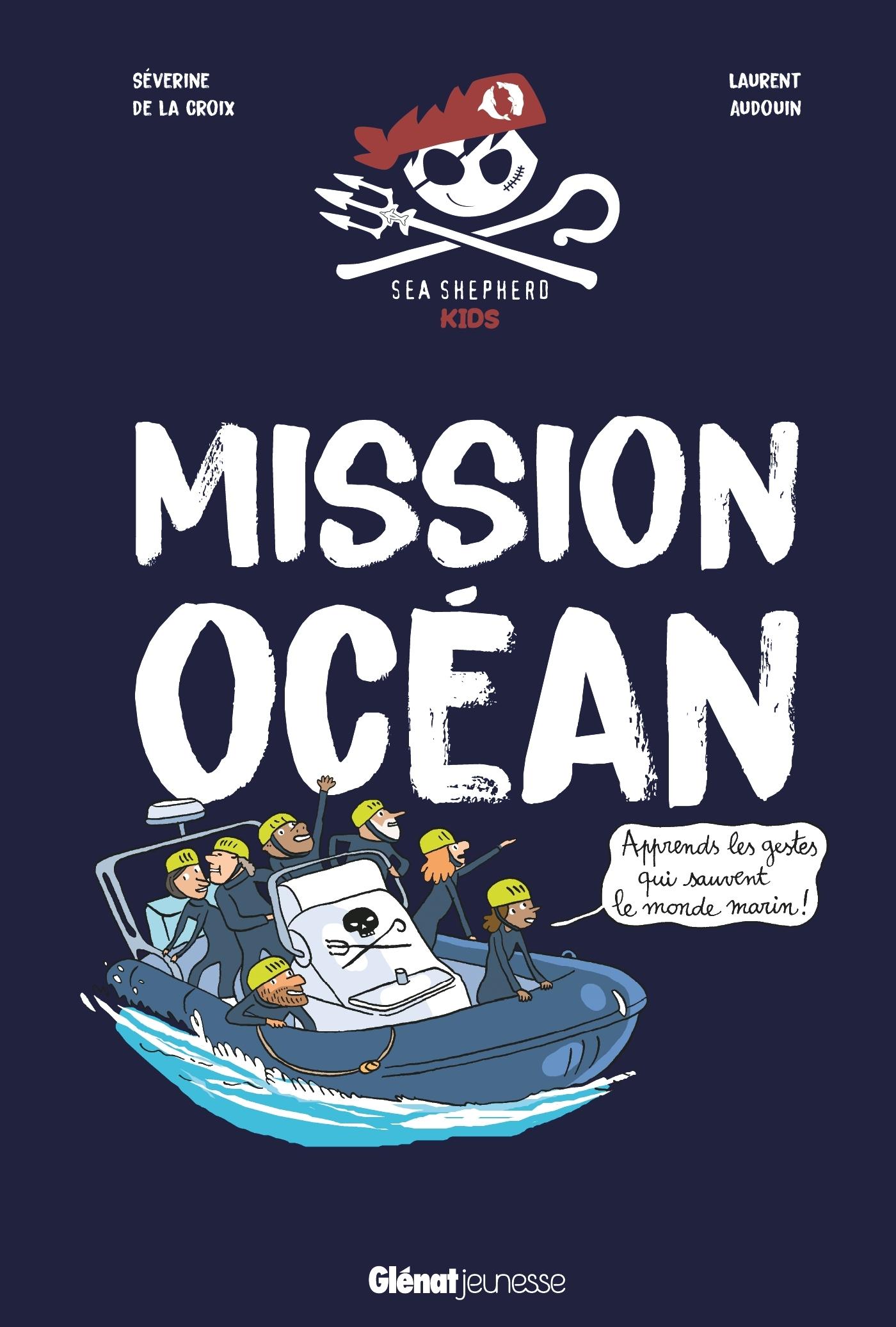MISSION OCEAN - APPRENDS LES GESTES QUI SAUVENT LE MONDE MARIN !