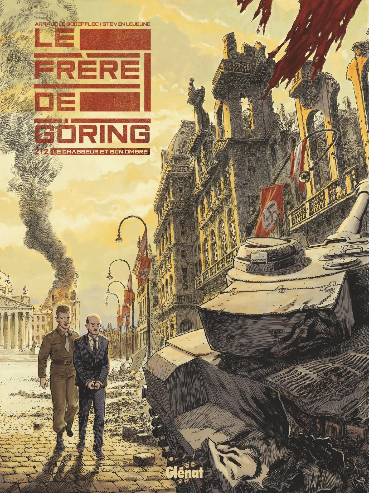 LE FRERE DE GORING - TOME 02 - LE CHASSEUR ET SON OMBRE