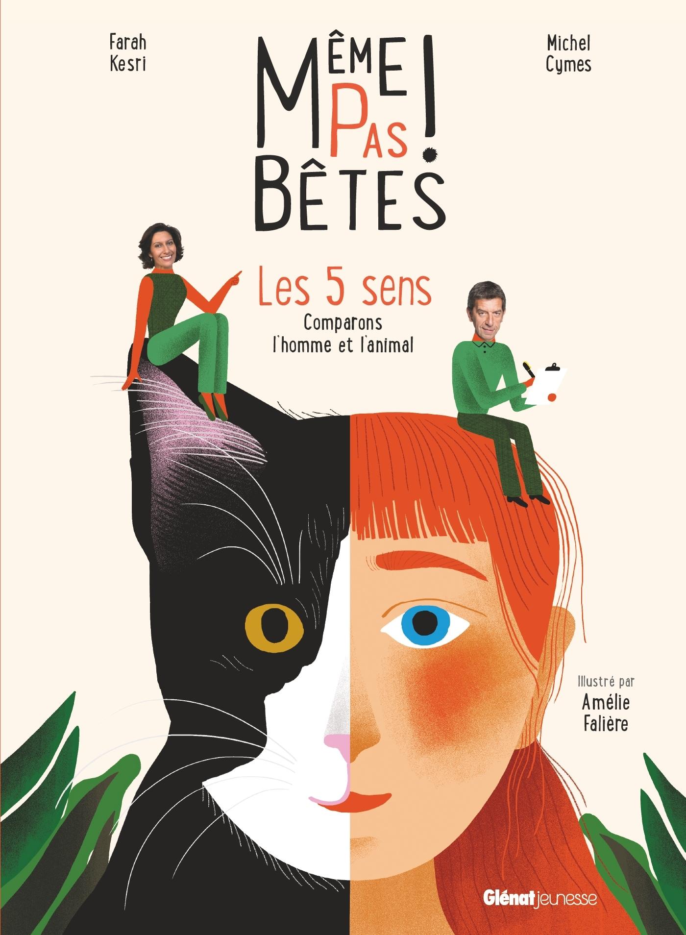 MEME PAS BETES ! LES 5 SENS - COMPARONS L'HOMME ET L'ANIMAL