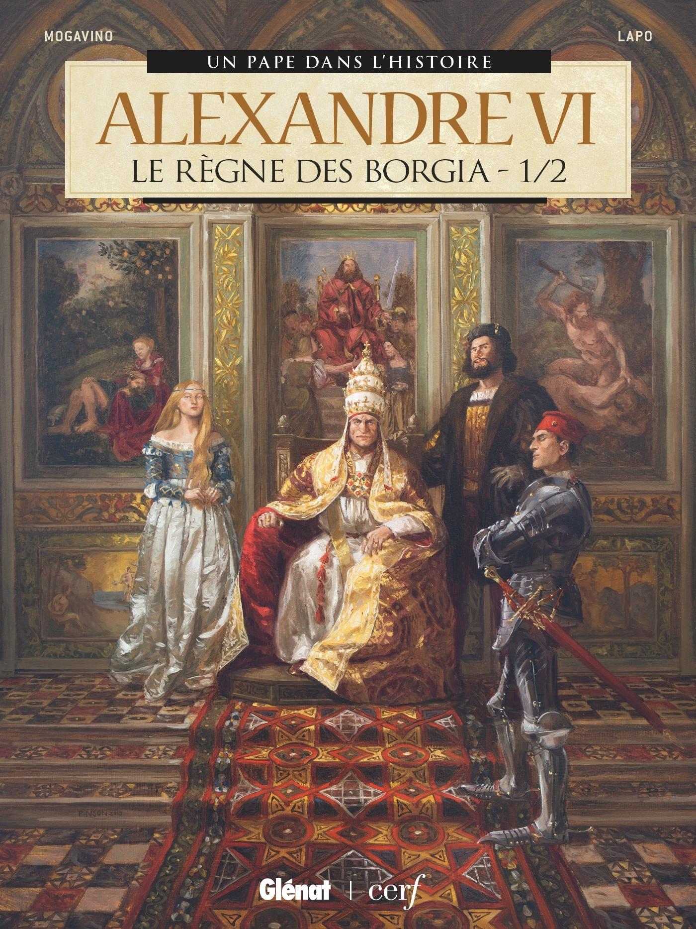 ALEXANDRE VI - TOME 01 - LE REGNE DES BORGIA 1/2