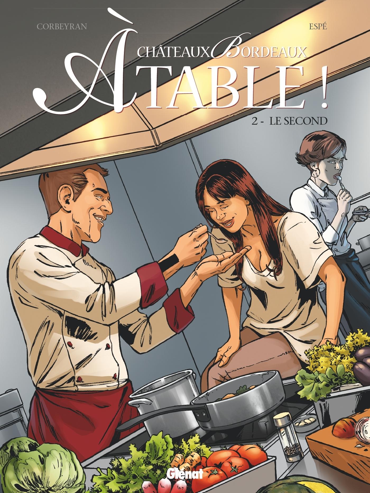 CHATEAUX BORDEAUX A TABLE ! - TOME 02