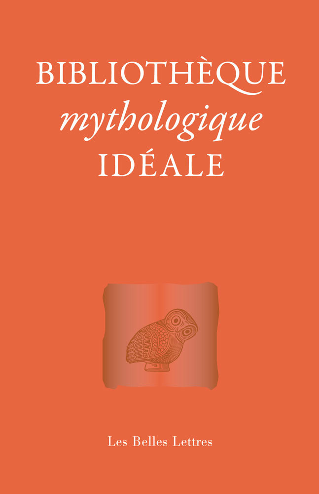 BIBLIOTHEQUE MYTHOLOGIQUE IDEALE