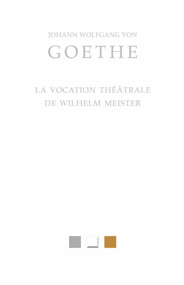 VOCATION THEATRALE DE WILHELM MEISTER -
