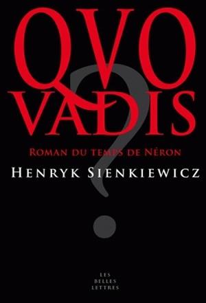QUO VADIS - ROMAN DU TEMPS DE NERON