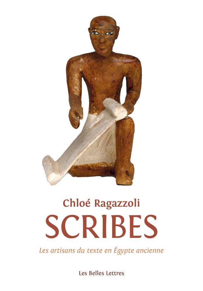 SCRIBES - LES ARTISANS DU TEXTE DE L EGYPTE ANCIENNE (1550-1000)
