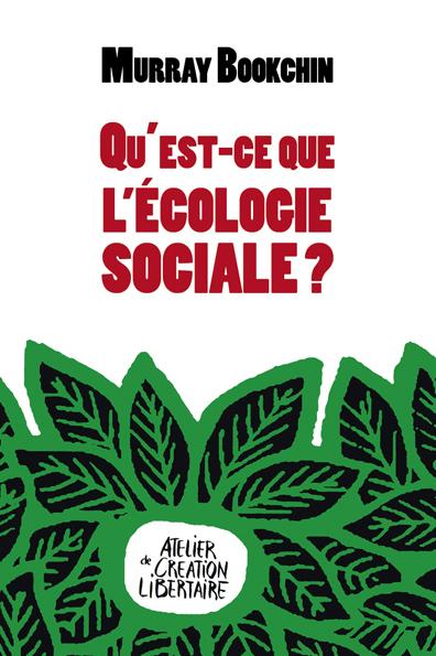 QU'EST-CE QUE L'ECOLOGIE SOCIALE ?