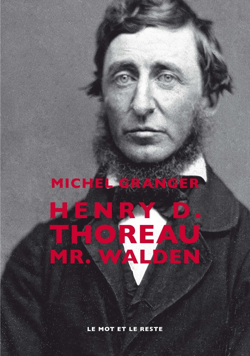 HENRY D. THOREAU - MR. WALDEN