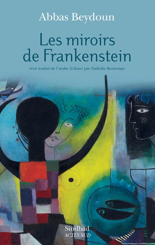 LES MIROIRS DE FRANKENSTEIN