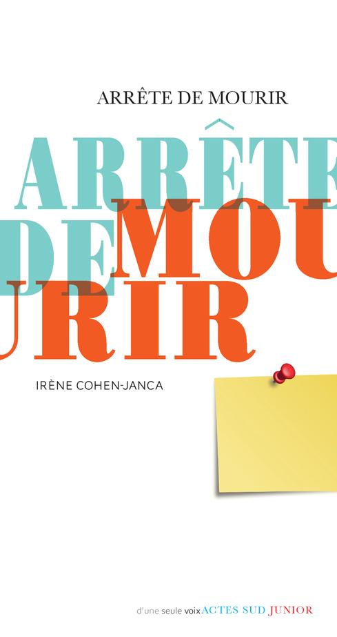 ARRETE DE MOURIR (NE)