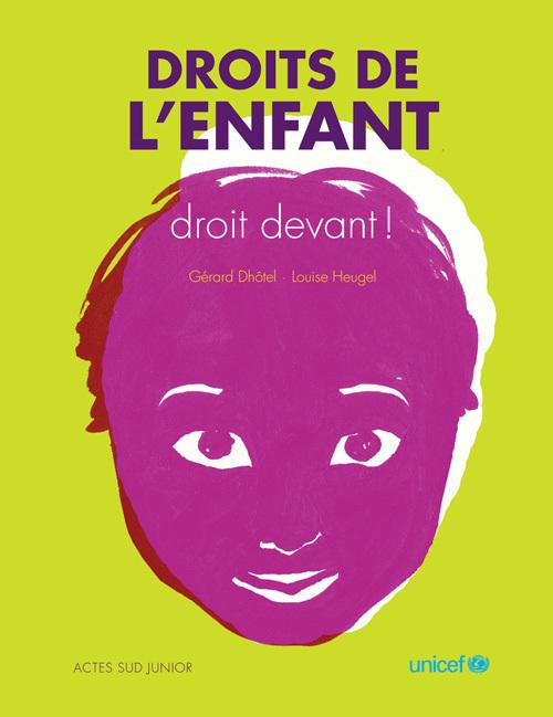 DROITS DE L'ENFANT, DROIT DEVANT !