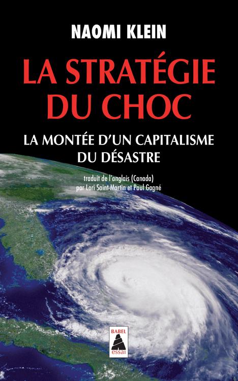 LA STRATEGIE DU CHOC (NE) BABEL 1030 - LA MONTEE D'UN CAPITALISME DU DESASTRE