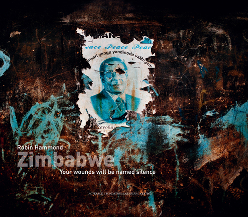ZIMBABWE (BILINGUE ANGLAIS / FRANCAIS) - YOUR WOUNDS WILL BE NAMED SILENCE