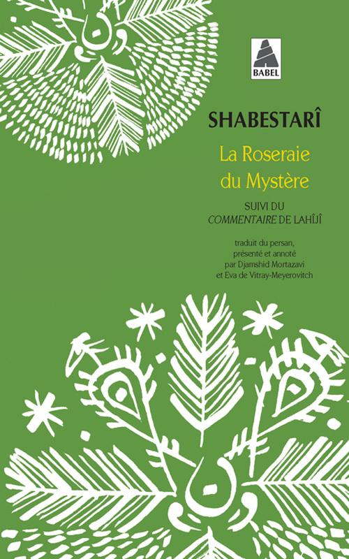 ROSERAIE DU MYSTERE BABEL 1220 (LA) - SUIVI DU COMMENTAIRE DE LAHIJI