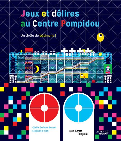 JEUX ET DELIRES AU CENTRE POMPIDOU (AS) - UN DROLE DE BATIMENTS !